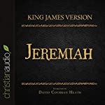 Holy Bible in Audio - King James Version: Jeremiah |  King James Version