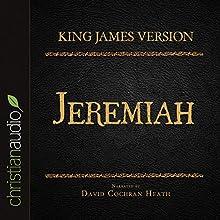 Holy Bible in Audio - King James Version: Jeremiah (       UNABRIDGED) by King James Version Narrated by David Cochran Heath