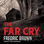 The Far Cry | Fredric Brown