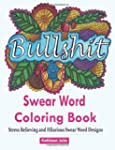 Swear Word Coloring Book: Coloring Bo...