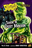 Terror In Ghost Mansion (Turtleback School & Library Binding Edition) (Twisted Journeys)