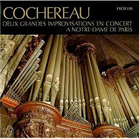 Cochereau: Deux grandes Improvisations en concert � Notre-Dame de Paris