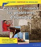 echange, troc Bernhard Serexhe - Prévenir et résoudre les problèmes d'humidité
