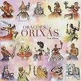 Orações aos Orixás - Candomble prayers to the Orishas