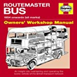 Routemaster Bus: 1954 Onwards (All Ma...