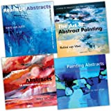 Rolina Van Vliet 4 Books Collection Pack Set (Painting Abstracts: Ideas, Projects and Techniques, The Art of Abstract Painting, Abstracts: 50 Inspirational Projects, Realistic Abstracts)by Rolina Van Vliet