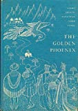 img - for The Golden Phoenix, and Other French-Canadian Fairy Tales book / textbook / text book