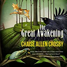 The Great Awakening (       UNABRIDGED) by Chaise Allen Crosby Narrated by Braden Wright
