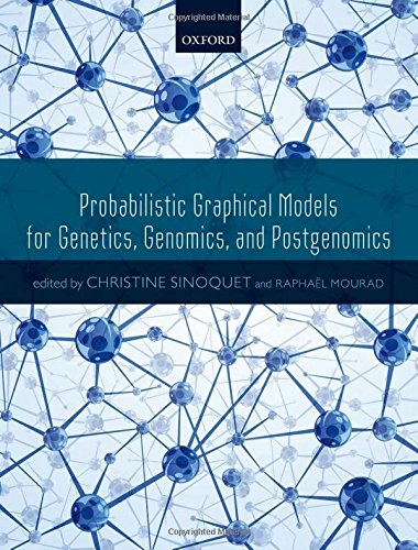 Probabilistic Graphical Models for Genetics, Genomics and Postgenomics (Probabilistic Graphical Models compare prices)