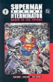 img - for Superman vs. The Terminator: Death to the Future book / textbook / text book