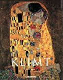 Gustav Klimt: 1862-1918 (Basic Art)