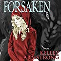 Forsaken (Otherworld) Audiobook by Kelley Armstrong Narrated by Kate Baker