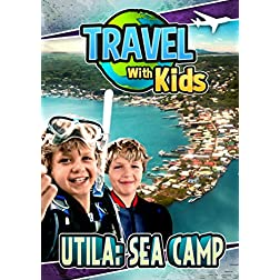 Travel With Kids: Utila Sea Camp