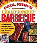 Paul Kirk's Championship Barbecue: BB...