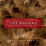 The Square: Sweet (Square: the Cookbook)