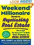 Weekend Millionaire Secrets to Negoti...
