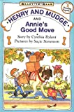 Henry and Mudge and Annie\\\'s Good Move (Henry and Mudge Ready-to-Read)