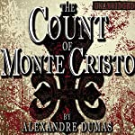 The Count of Monte Cristo [Classic Tales Edition] | Alexandre Dumas