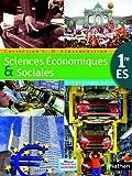 Sciences Economiques & Sociales 1re ES Echaudemaison : Programme 2011