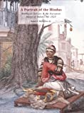 A Portrait of the Hindus: Balthazar Solvyns and the European Image of India 1760-1824 (South Asia Research)
