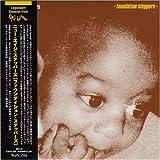 FOUNDATION STEPPERS [ボーナストラック2曲収録・解説付き国内盤・紙ジャケット仕様] (BRC97)