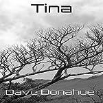 Tina | Dave Donahue