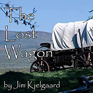 The Lost Wagon Audiobook