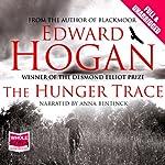 The Hunger Trace   Edward Hogan