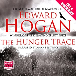 The Hunger Trace | [Edward Hogan]