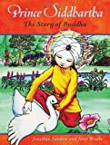 Prince Siddhartha: The Story of Buddha