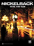 Alfred Publishing Staff Nickelback -- Here and Now: Authentic Guitar TAB (Guitar Tab (Hal Leonard))