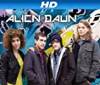 Alien Dawn [HD]: Alien Dawn Season 1 [HD]