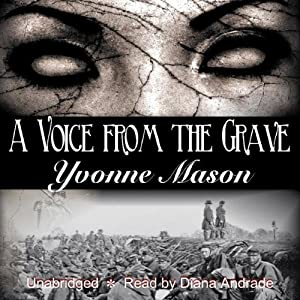 A Voice from the Grave | [Yvonne Mason]