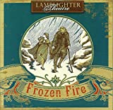 img - for Frozen Fire Dramatic Audio (Lamplighter Theatre) book / textbook / text book