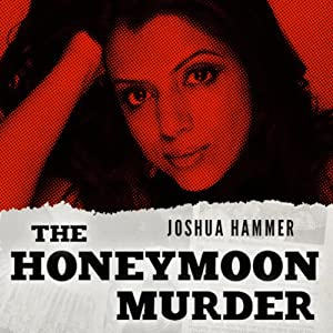 The Honeymoon Murder | [Joshua Hammer]