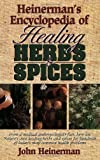 Heinerman's Encyclopedia of Healing Herbs & Spices (0133102106) by John Heinerman
