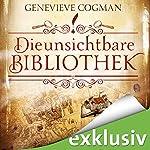 Die unsichtbare Bibliothek | Genevieve Cogman