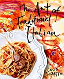 img - for The Art of Traditional Italian book / textbook / text book