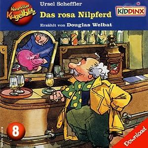 Das rosa Nilpferd (Kommissar Kugelblitz 8) Hörbuch