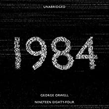 Nineteen Eighty-Four (       UNABRIDGED) by George Orwell Narrated by Andrew Wincott