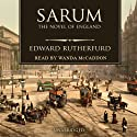 Sarum: The Novel of England (       UNABRIDGED) by Edward Rutherfurd Narrated by Wanda McCaddon