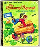 img - for Runaway Squash...an American Folktale(little Golden #143 49c) book / textbook / text book