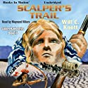 Scalper's Trail: Golden Hawk, Book 6 (       UNABRIDGED) by Will C. Knott Narrated by Maynard Villers