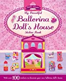 Igloo Books Sticker and Activity: My Beautiful Ballerina Doll's House (S & A Dolls House)