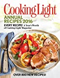 Cooking Light Annual Recipes 2016: Every Recipe! A Year