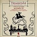 Tremontaine: A Wake in Riverside (Episode 4) Audiobook by Malinda Lo Narrated by Katherine Kellgren, Nick Sullivan, Sarah Mollo-Christensen