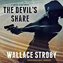 The Devil's Share: The Crissa Stone Novels, Book 4 (       UNABRIDGED) by Wallace Stroby Narrated by Coleen Marlo