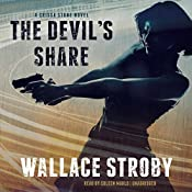 The Devil's Share: The Crissa Stone Novels, Book 4 | Wallace Stroby