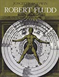 Robert Fludd: Hermetic Philosopher and Surveyor of 2 Worlds (0933999690) by Joscelyn Godwin