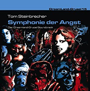 Dreamland Grusel 15-Symphonie der Angst